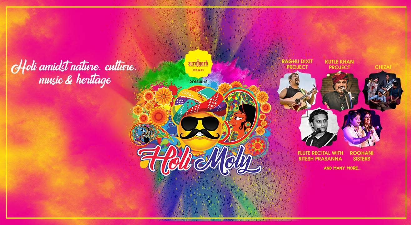 Surajgarh Gurgaon presents Holi Moly