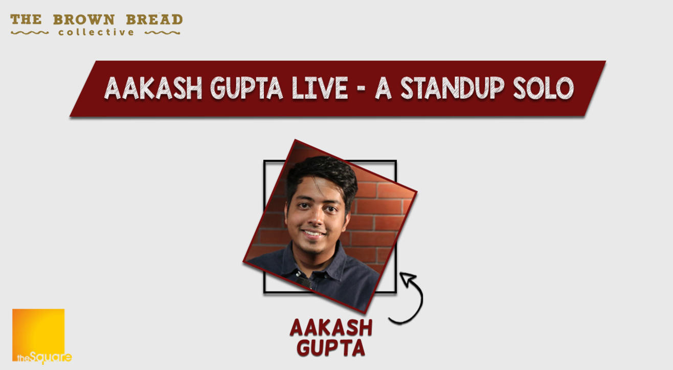 Aakash Gupta Live – A Standup Solo
