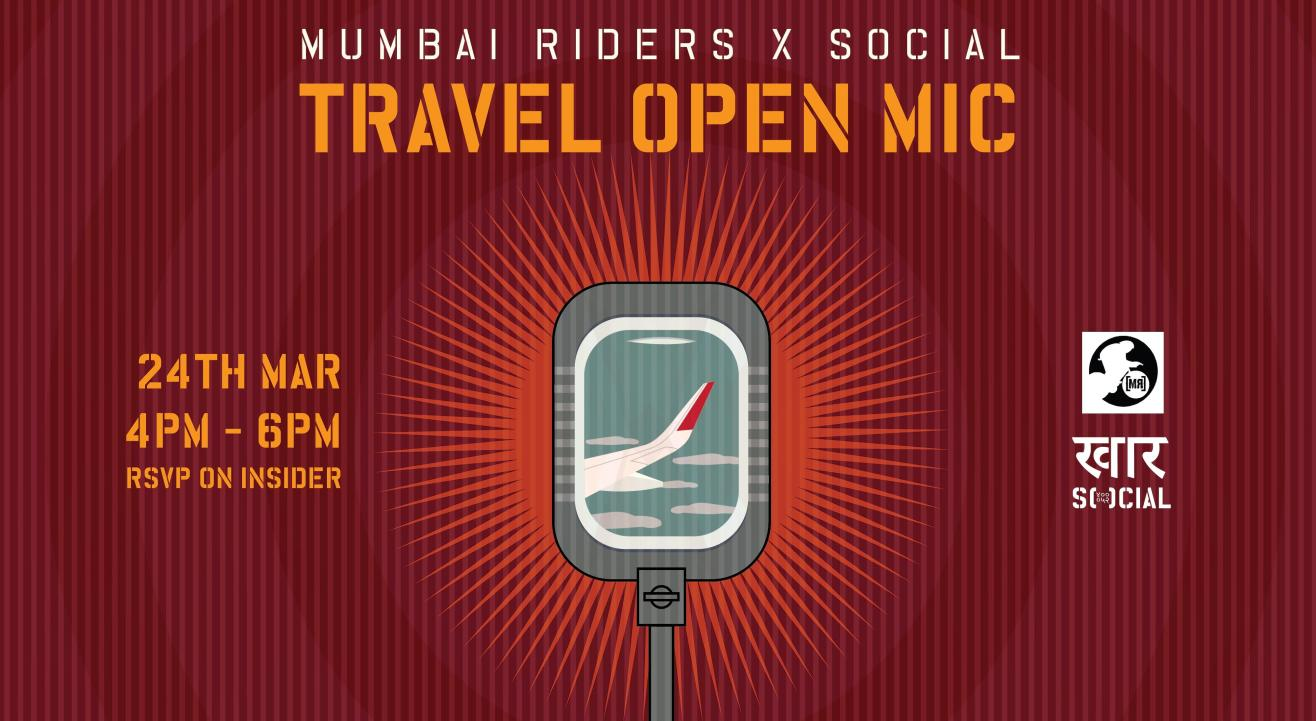 Mumbai Riders x Social: Travel Open Mic (Edition 2)