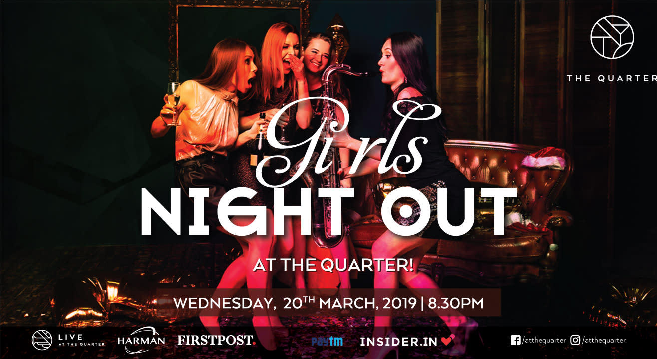 Girls Night Out at The Quarter