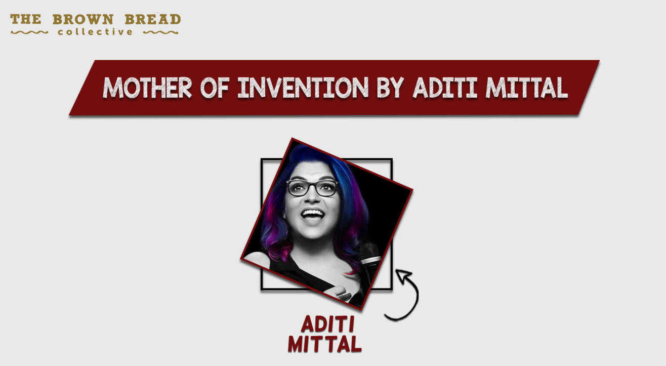 Mother of Invention by Aditi Mittal