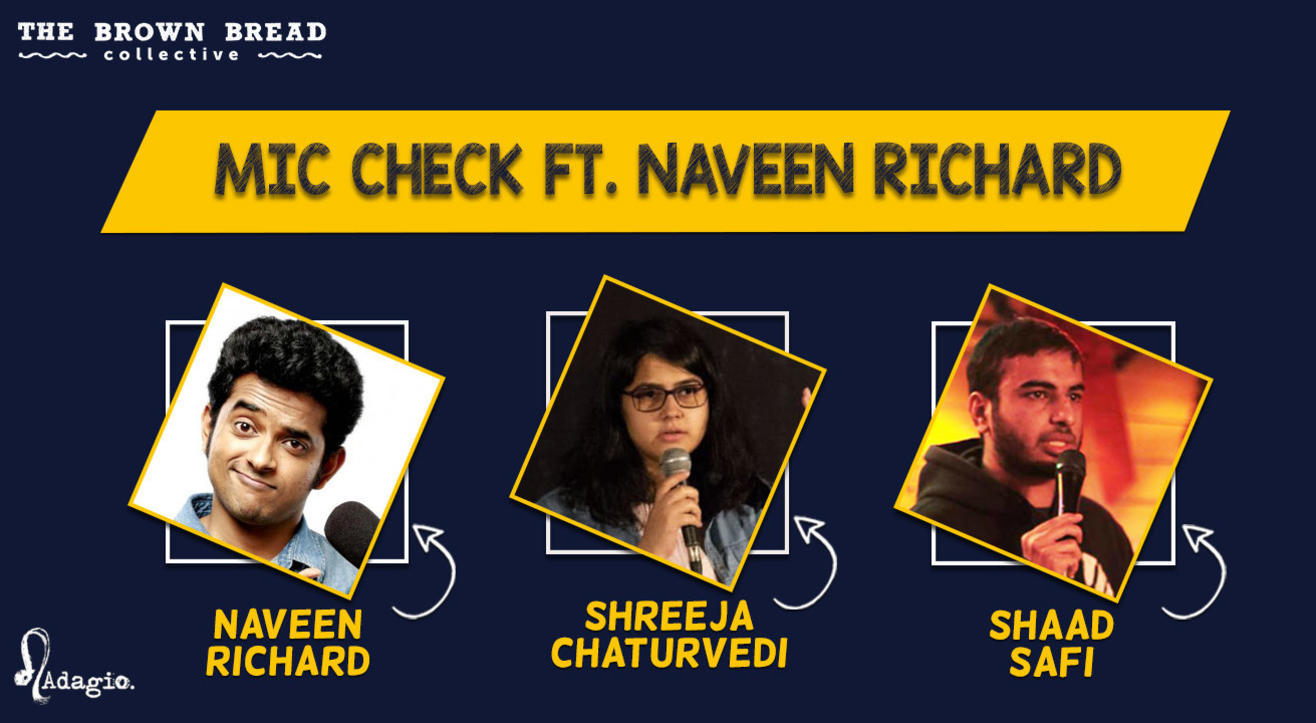 Mic Check Ft. Naveen Richard