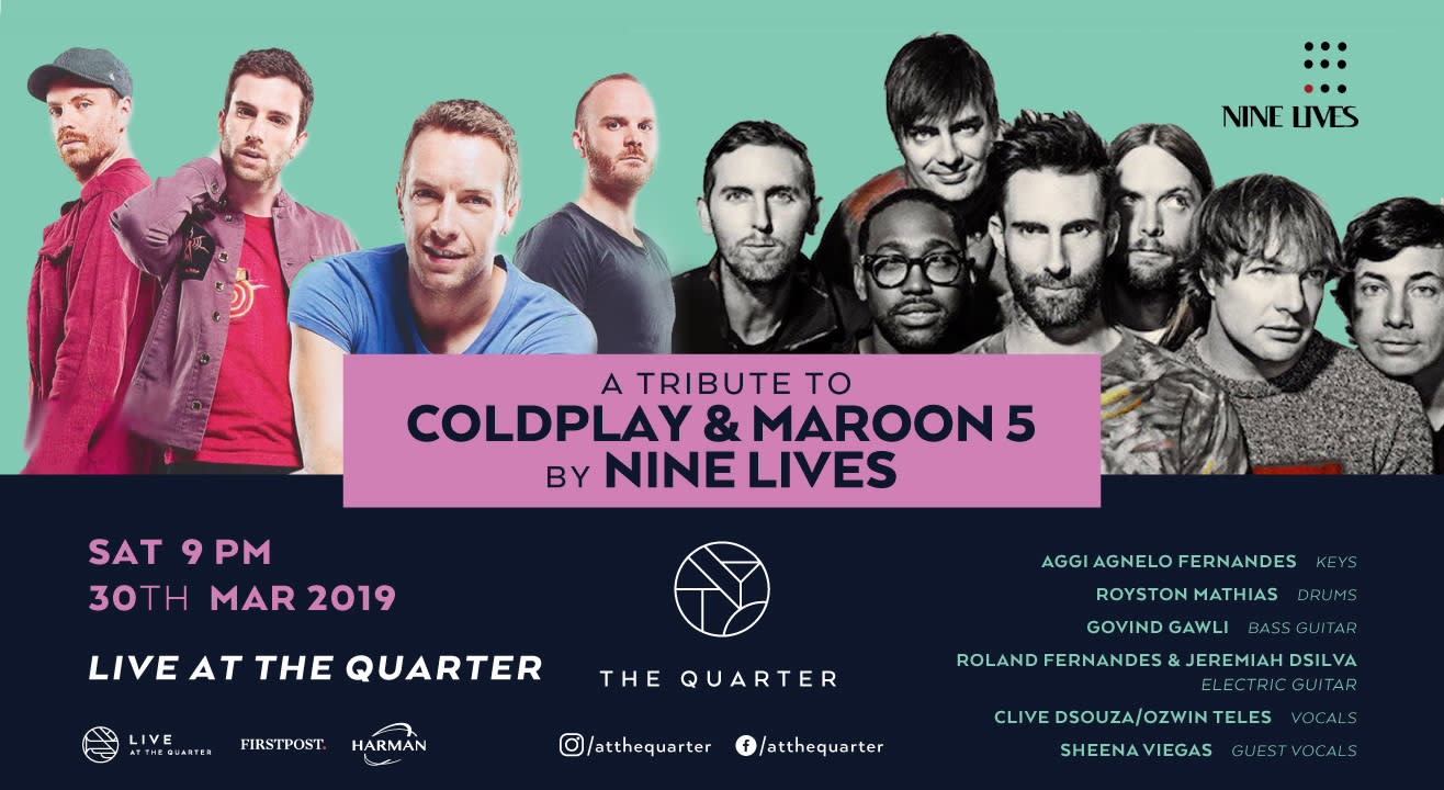 A Tribute to Coldplay and Maroon 5 by Nine Lives at The Quarter
