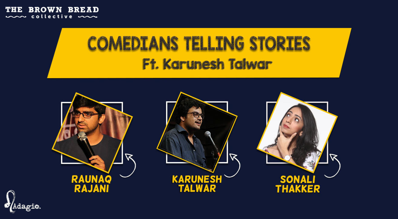 Comedians Telling Stories ft. Karunesh Talwar