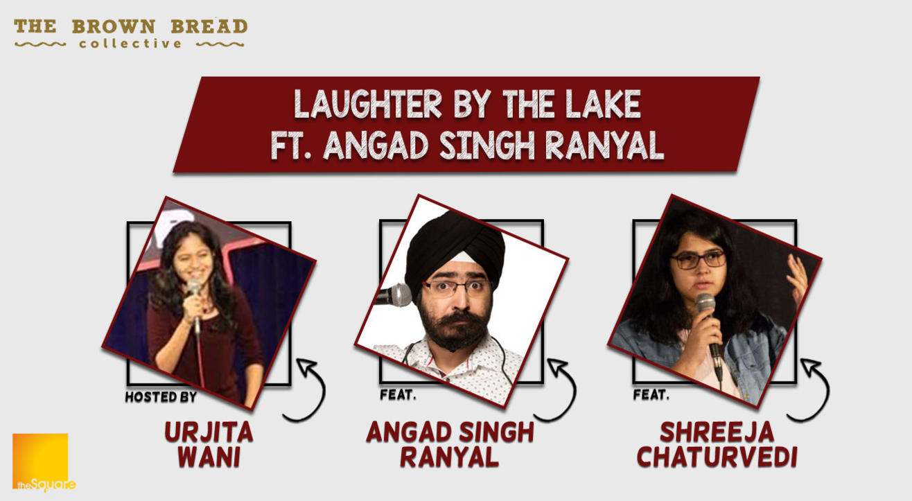 Laughter By The Lake Ft. Angad Singh Ranyal