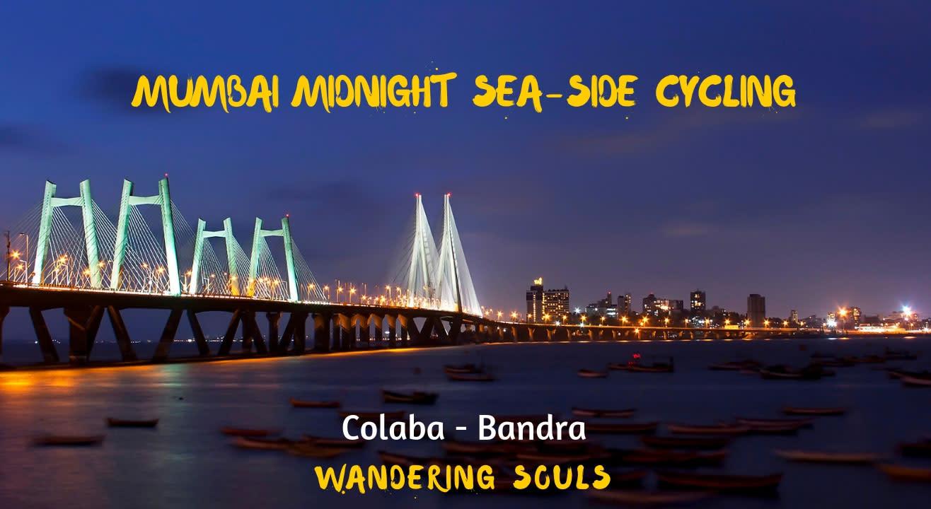 Mumbai Midnight Sea-Side Cycling by Wandering Souls