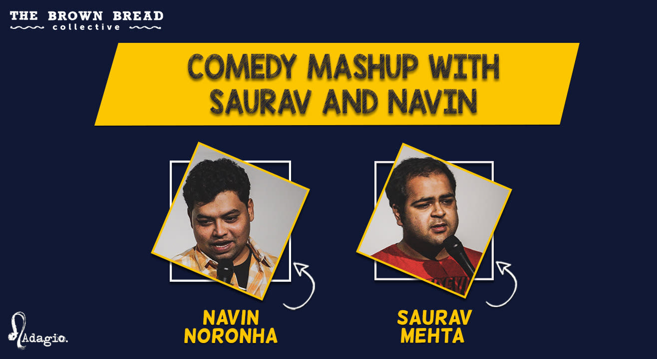 Comedy Mashup with Saurav and Navin