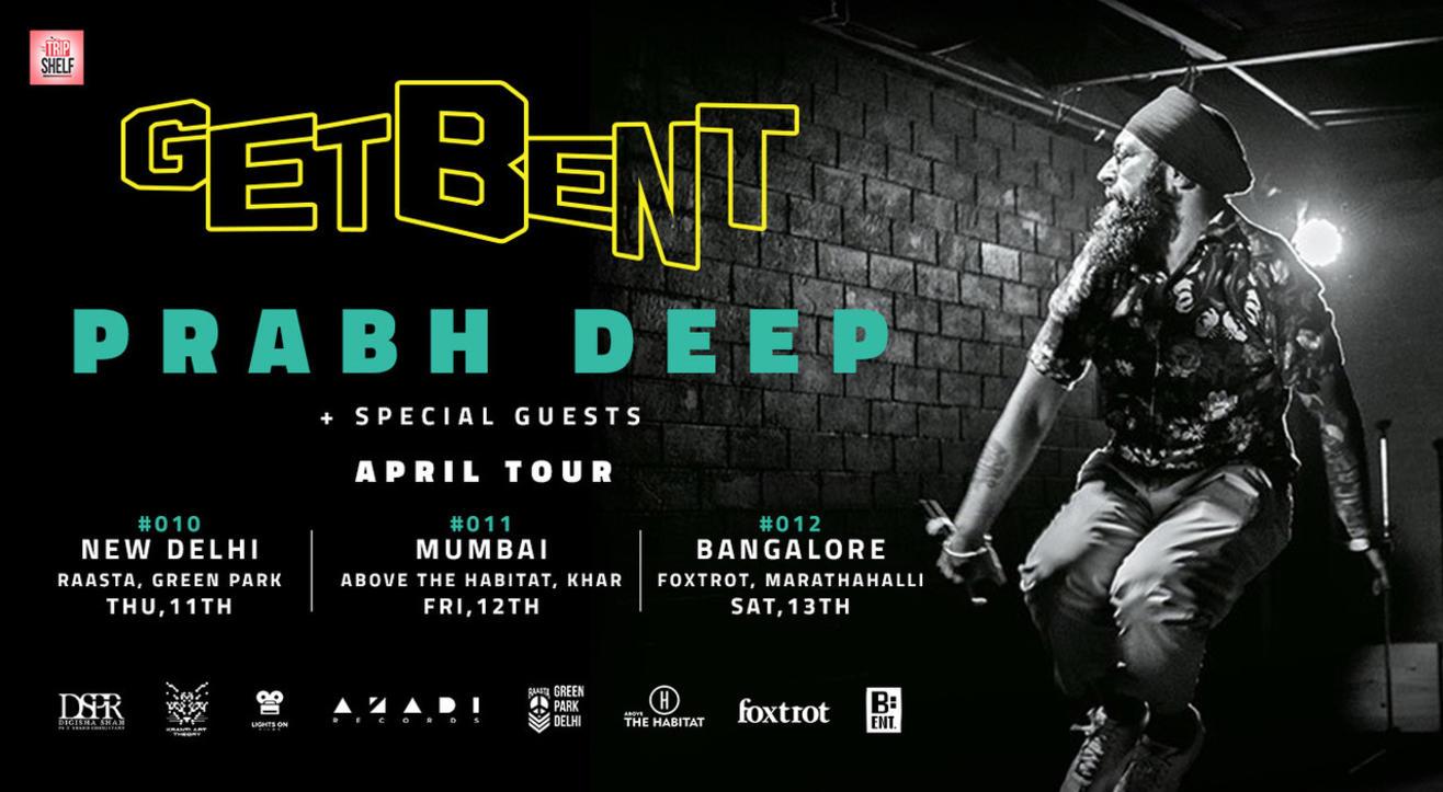 GET BENT, Delhi