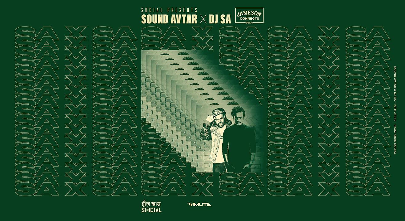 Social Presents - Sound Avtar X DJ Sa