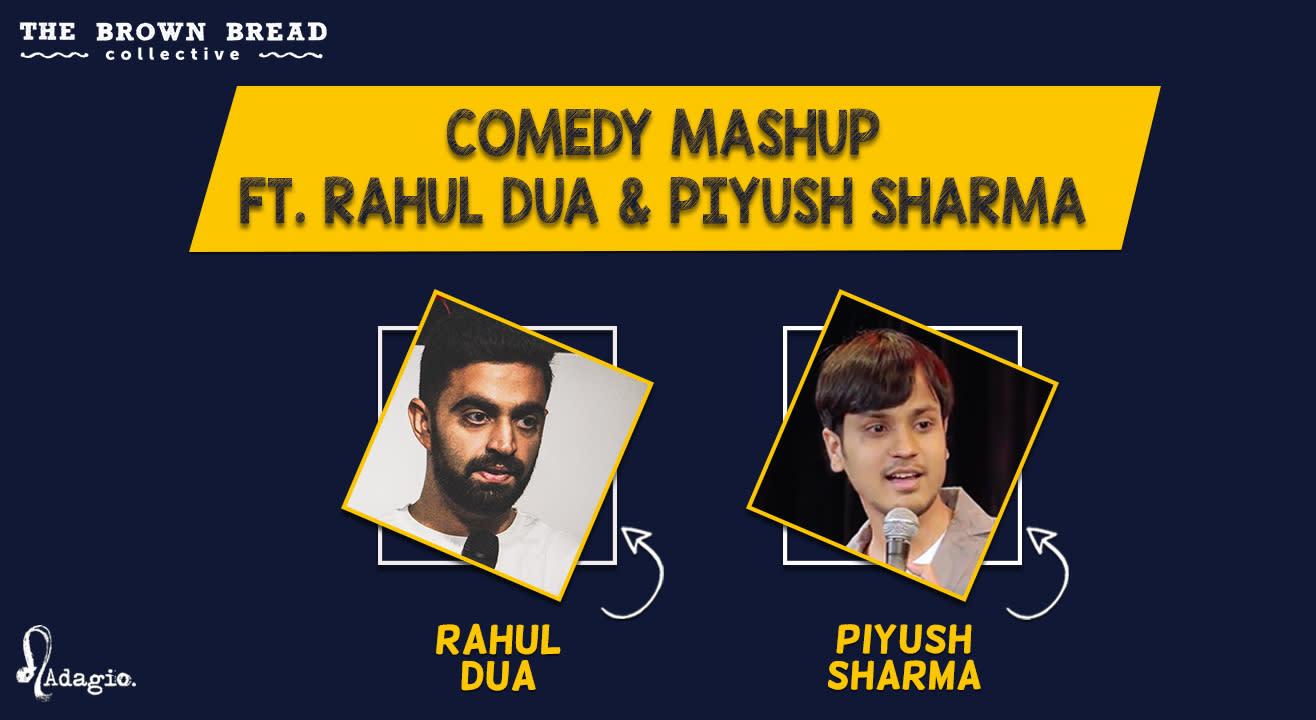 Comedy Mashup ft. Rahul Dua