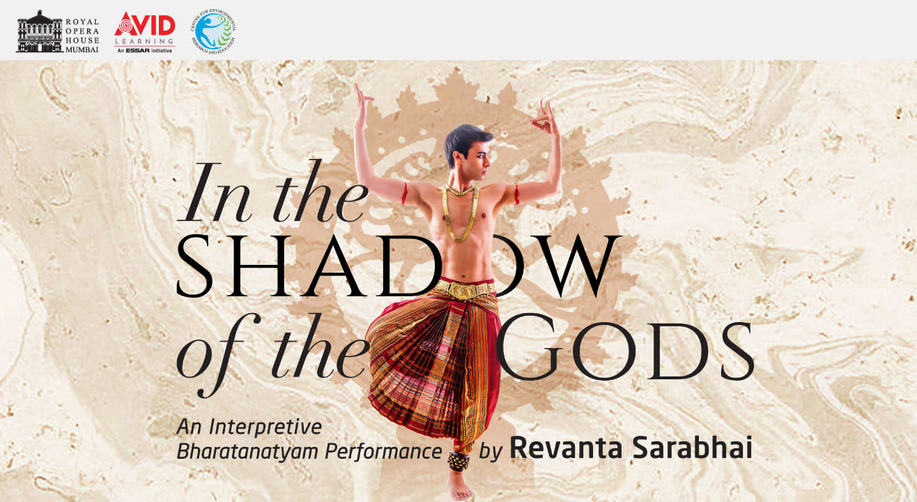 In the Shadow of the Gods : An Interpretive Dance Performance by Revanta Sarabhai