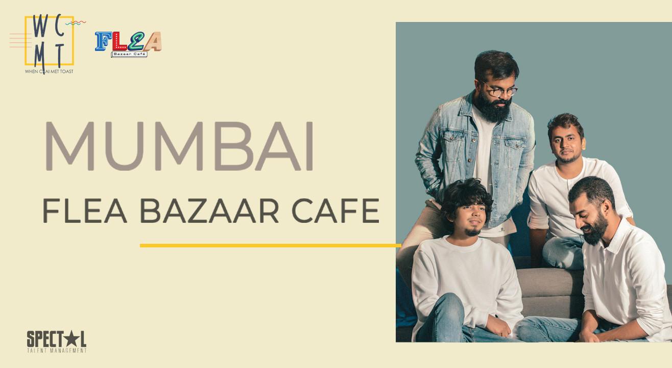 When Chai Met Toast at Flea Bazaar, Mumbai