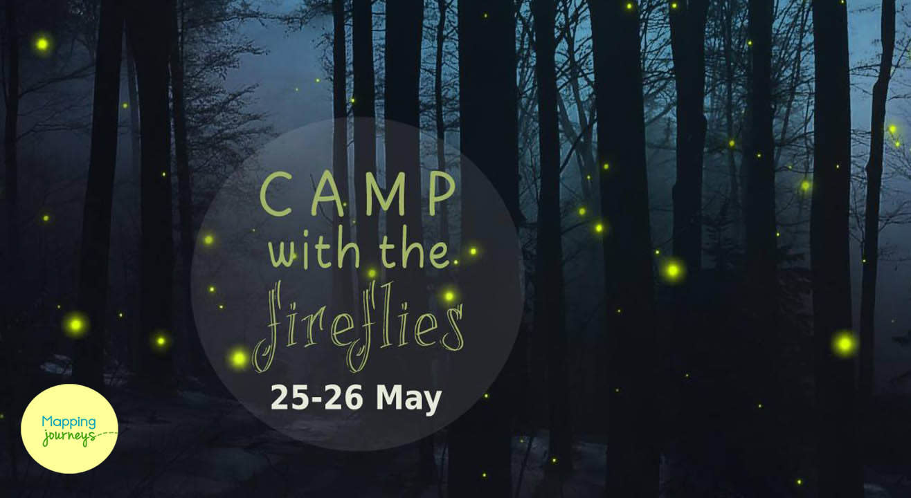 Camp with the Fireflies by Mapping Journeys