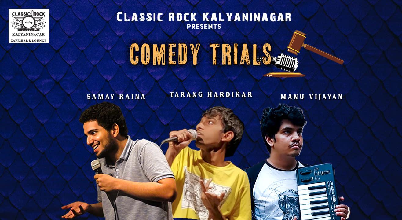 Comedy Trials Feat. Samay Raina, Tarang Hardikar & Manu Vijayan