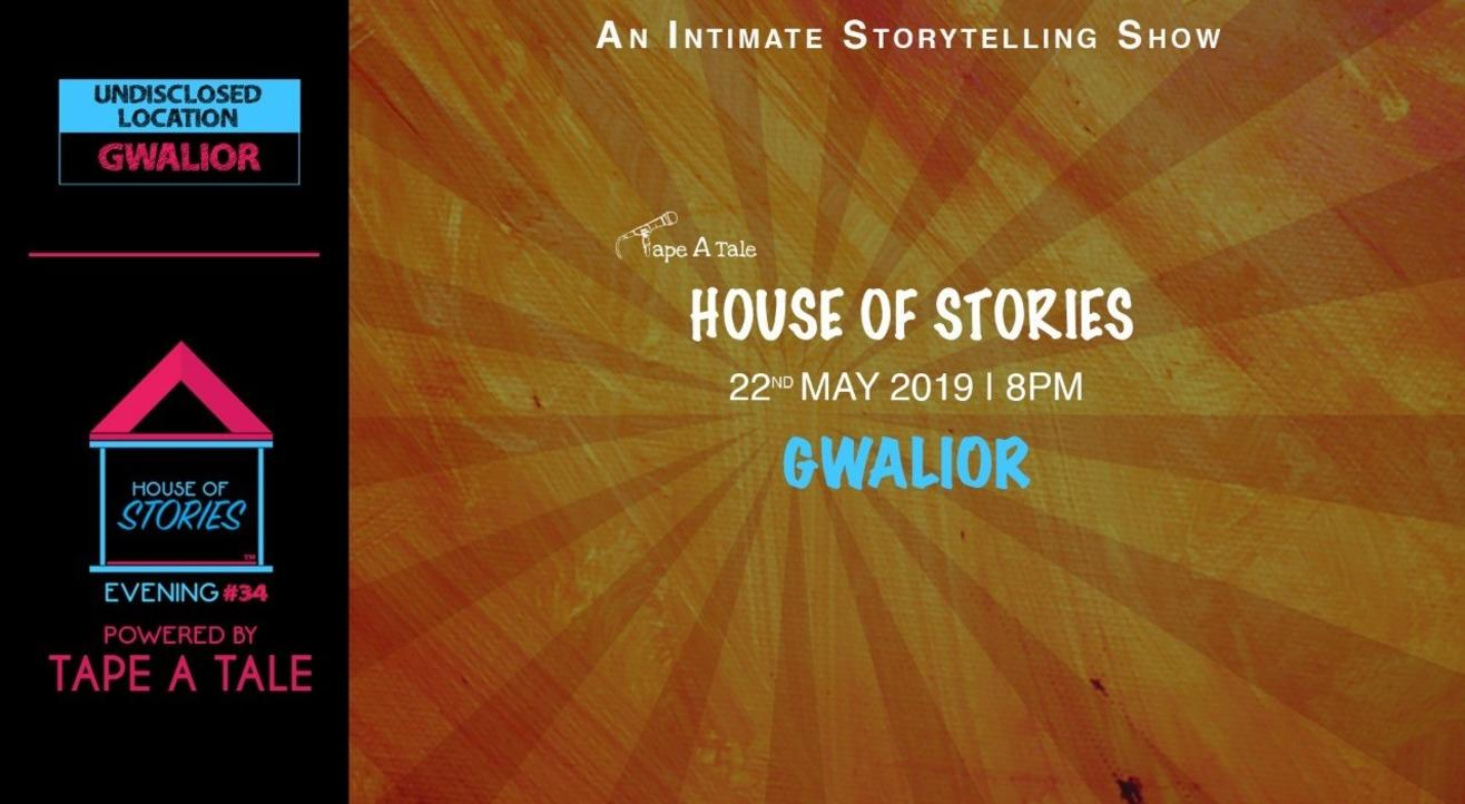 House Of Stories #34 (Gwalior)