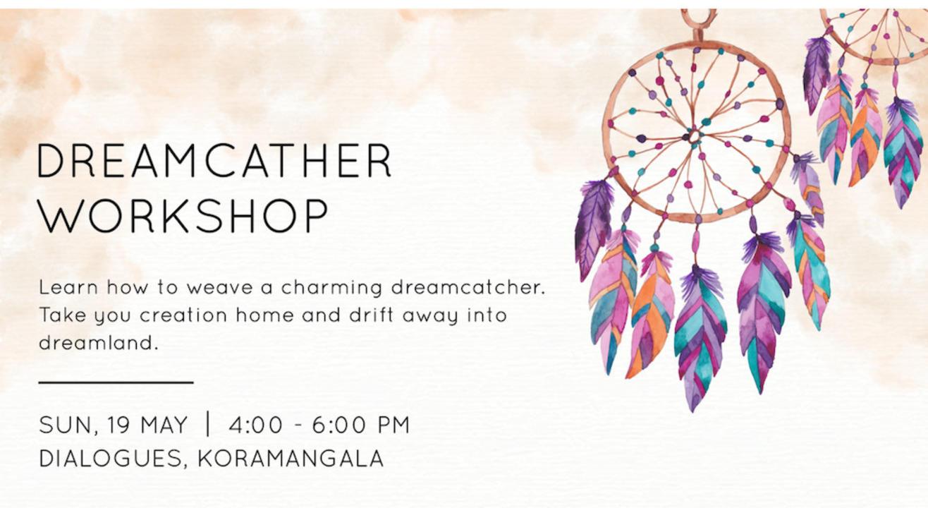 Dreamcatcher Workshop