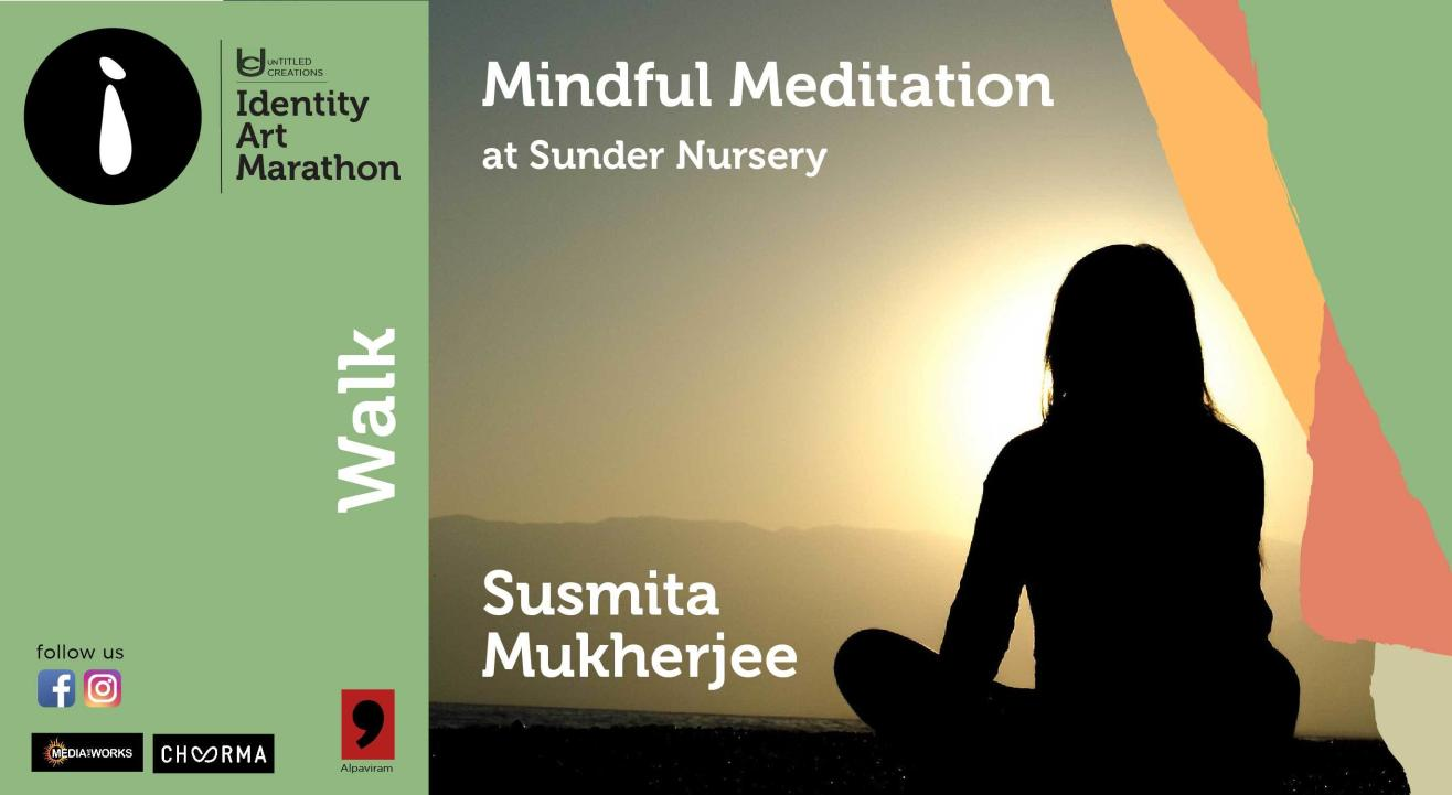 Mindful Meditation at Sunder Nursery