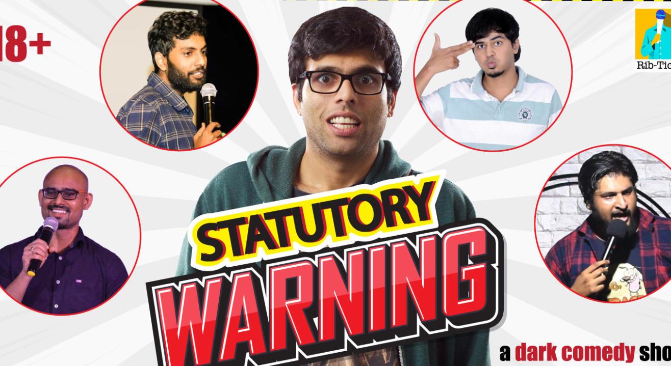 Statutory Warning - A Dark Comedy Show!