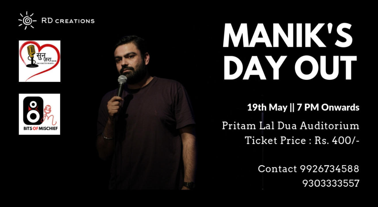 Maniks Day Out- Stand Up Comedy Show