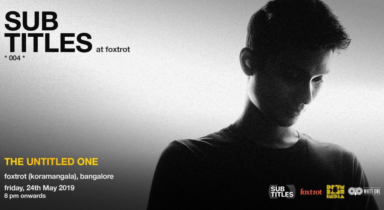 Foxtrot Frat Hauz Presents - Subtitles ft. The Untitled One