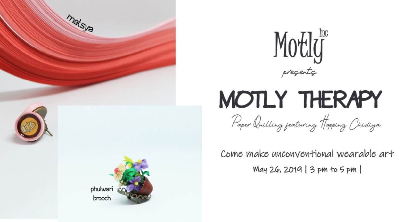 Motly Therapy: Paper Quilling Featuring Hopping Chidiya