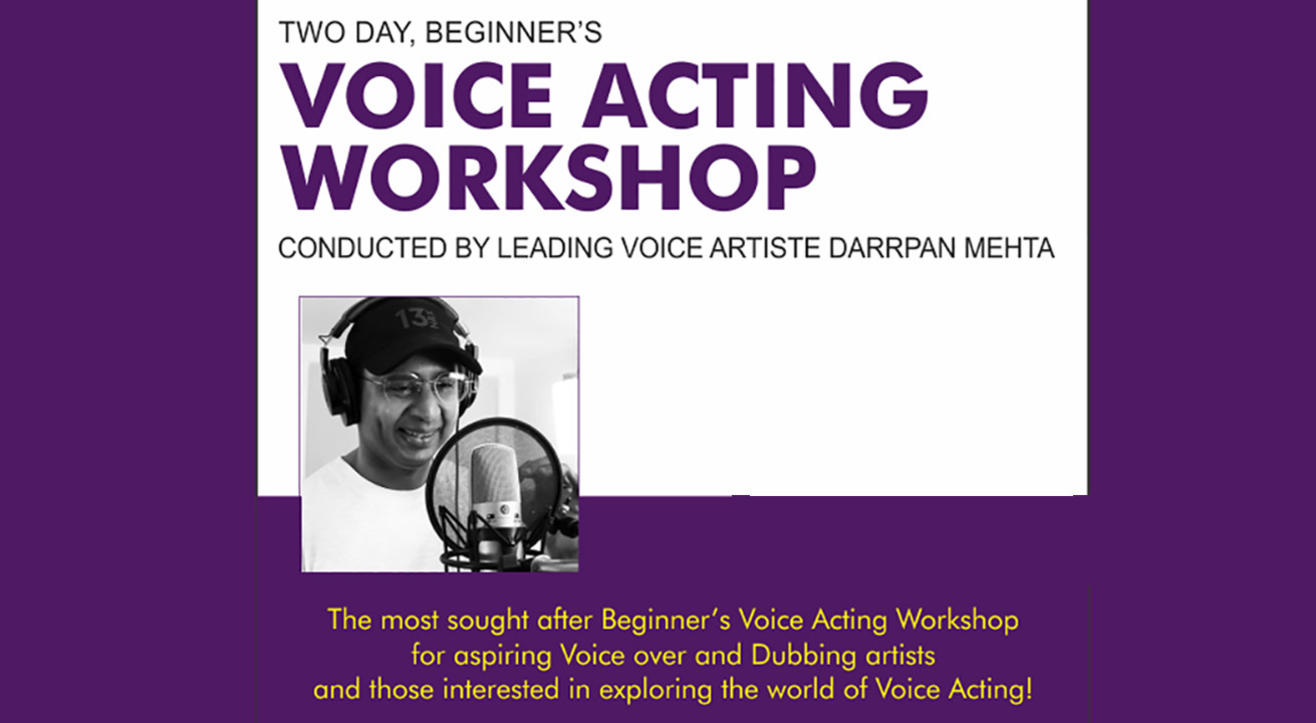 Two Day Voice Acting Workshop with leading Voice Artiste Darrpan Mehta