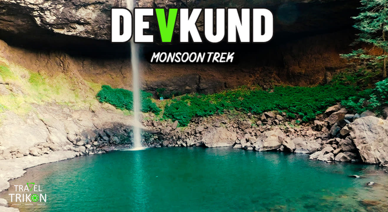 Devkund Monsoon Trek  | Travel Trikon
