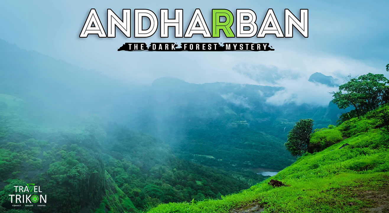 Andharban Monsoon Trek | Travel Trikon
