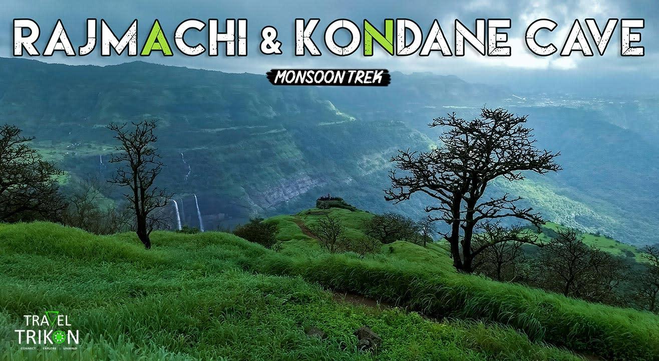 Rajmachi & Kondane Caves Monsoon Trek  | Travel Trikon