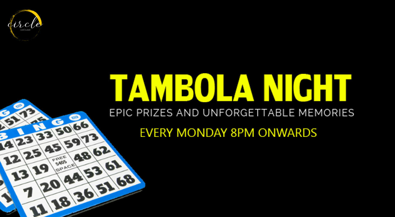 Tambola Night at the Circle Cafe and Bar