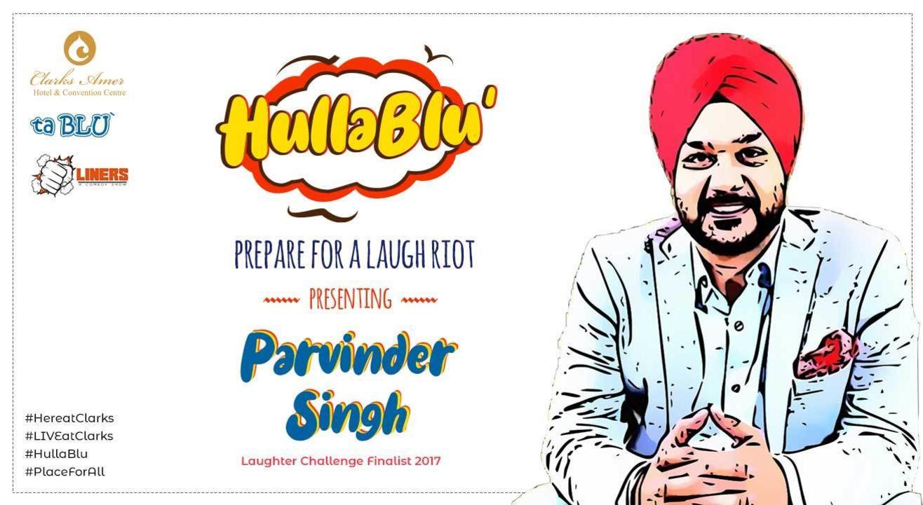"""ta BLU' present """"Hullablu"""" with Parvinder Singh"""
