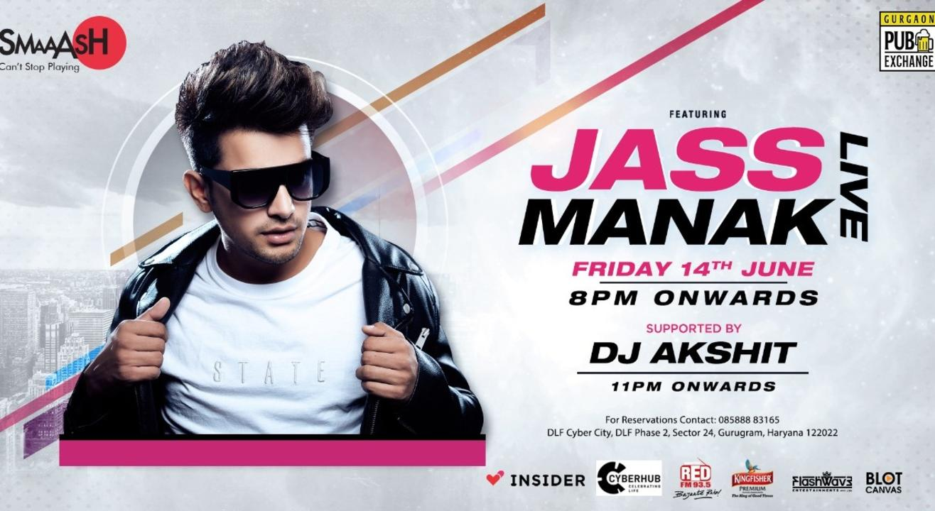 JASS MANAK Live only at SMAAASH CYBERHUB GURGAON