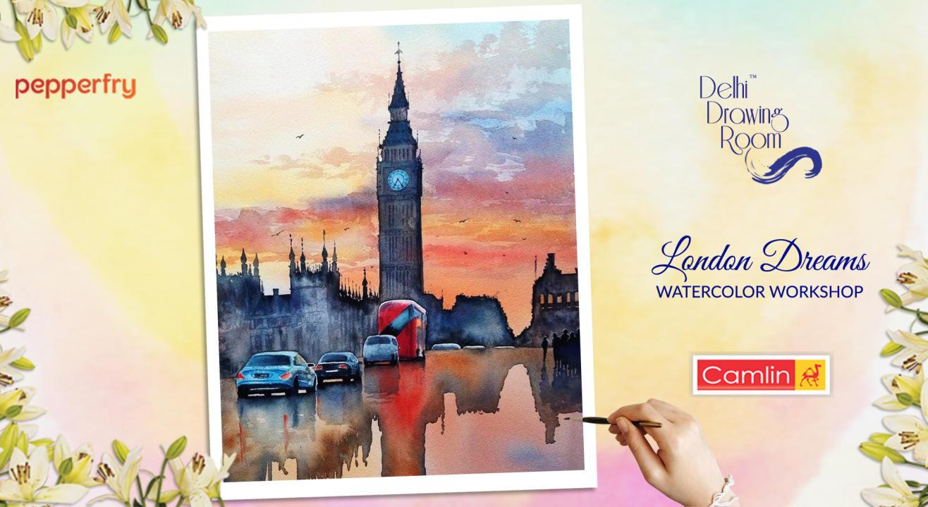 London Dreams Watercolor Workshop by Delhi Drawing Room