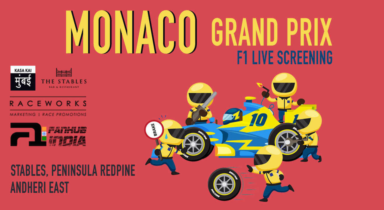 Live Screening: Monaco Grand Prix The Stables Andheri