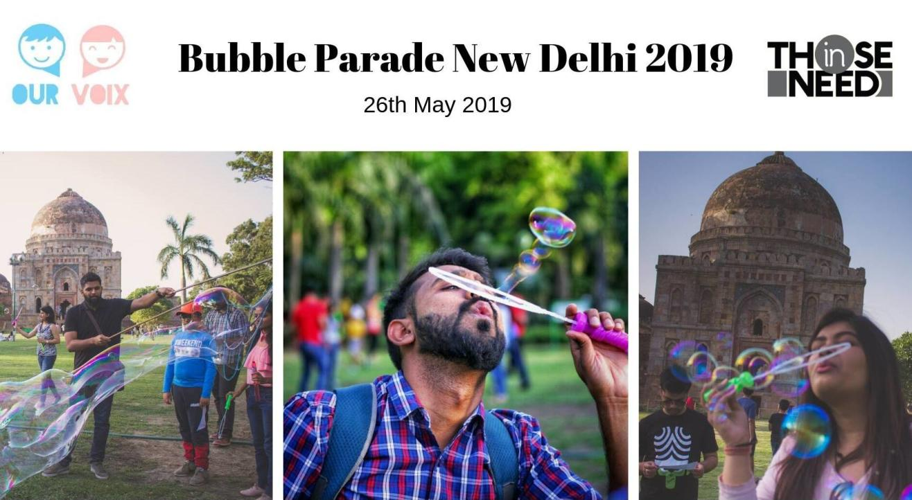 Bubble Parade New Delhi 2019