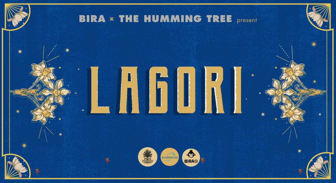 Bira and The Humming Tree present Lagori