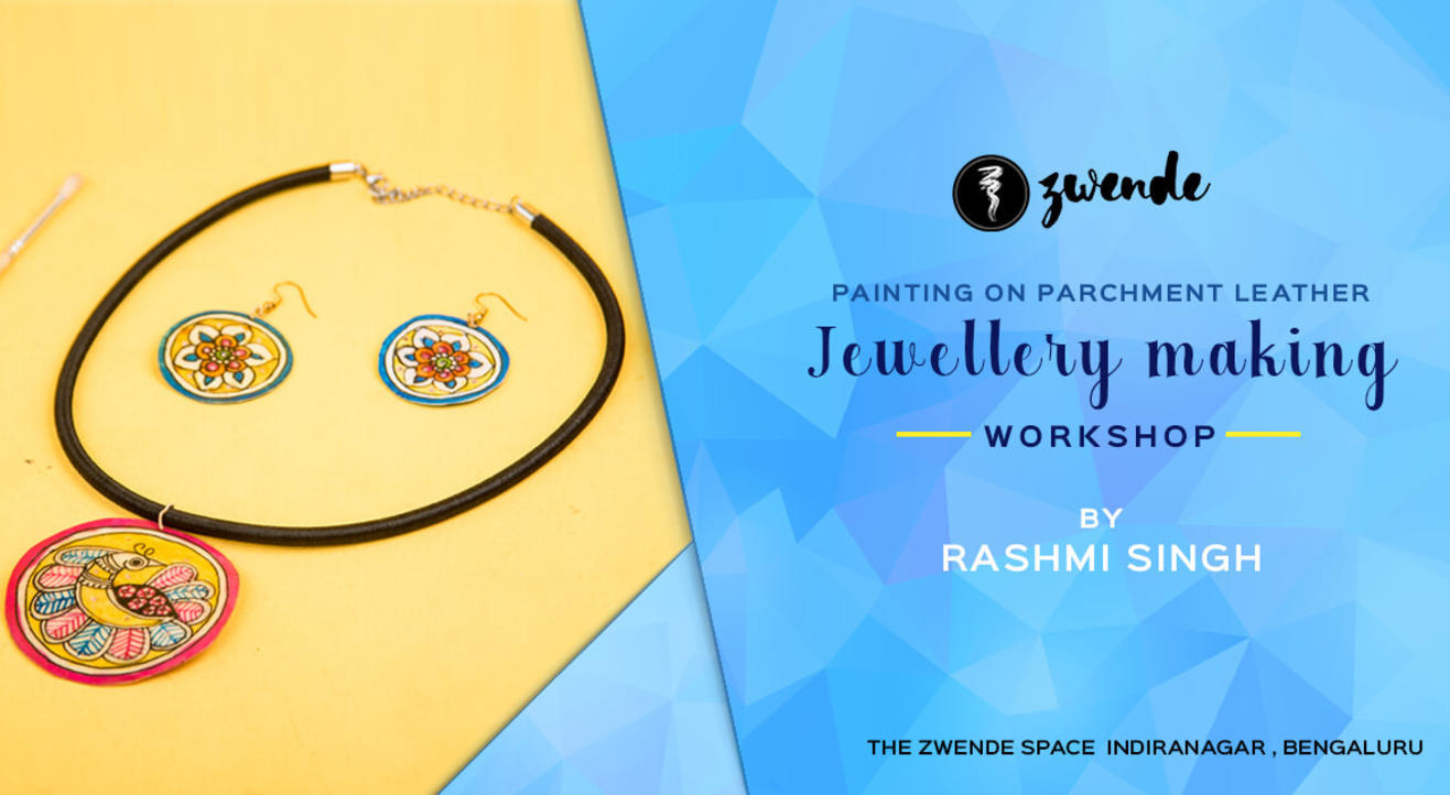 Leather Jewellery Making Workshop By Rashmi Singh