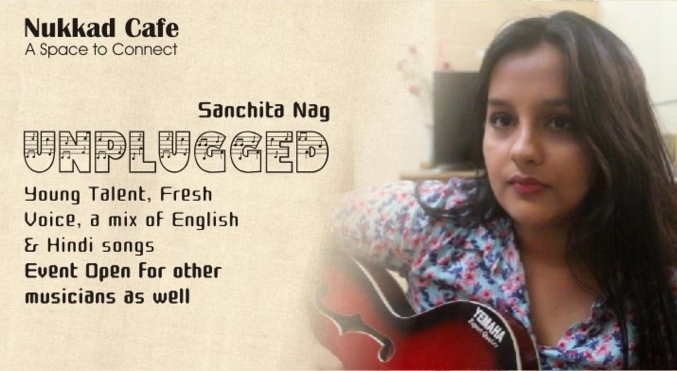 Live Music Unplugged - Sanchita Nag