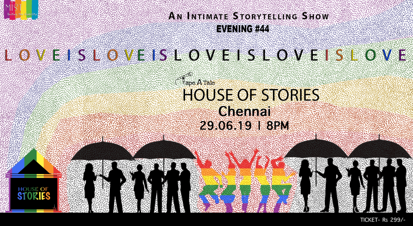 House Of Stories #LoveIsLove - Chennai