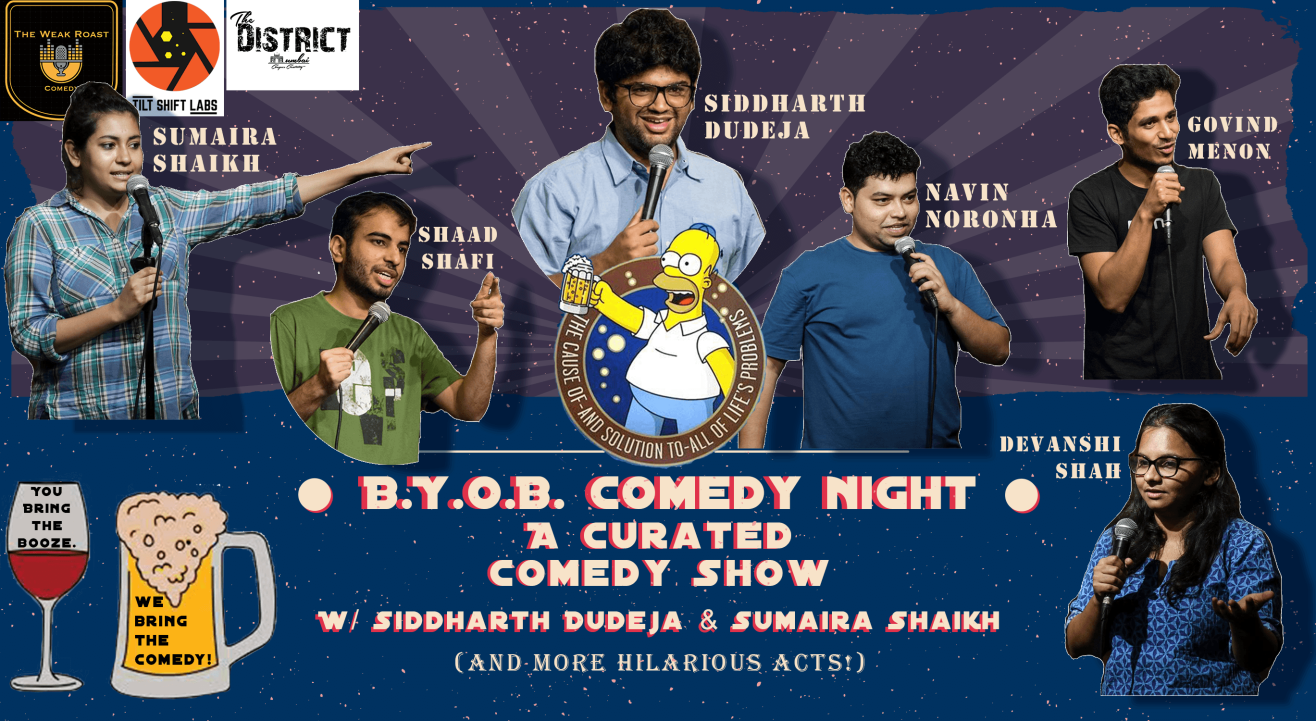 BYOB Comedy Night w/ Siddharth Dudeja & Sumaira Shaikh