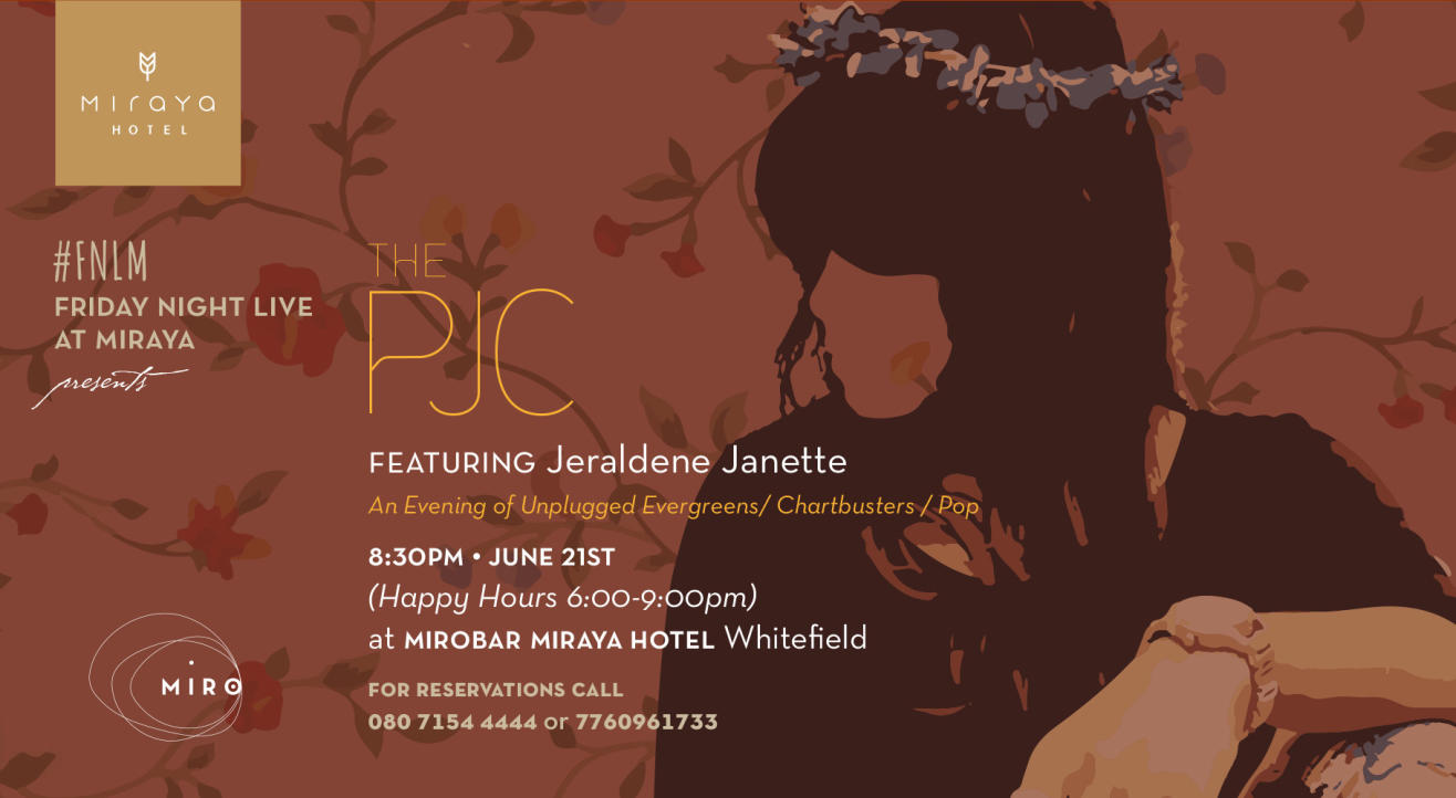 Friday Night Live at Miraya -The PJC ft. Janette Jeralden