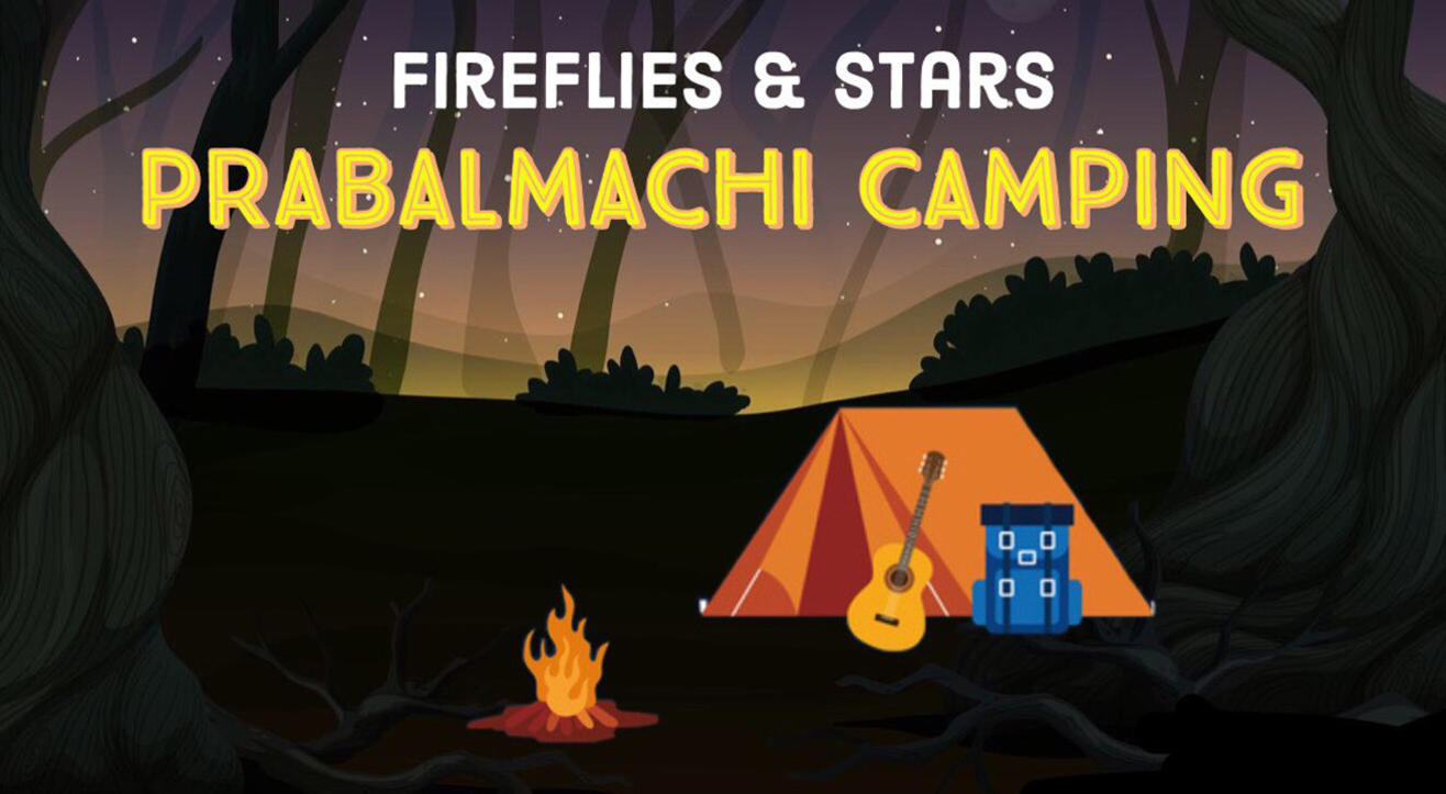 Fireflies & Stars Prabalmachi Camping by Bhatakna