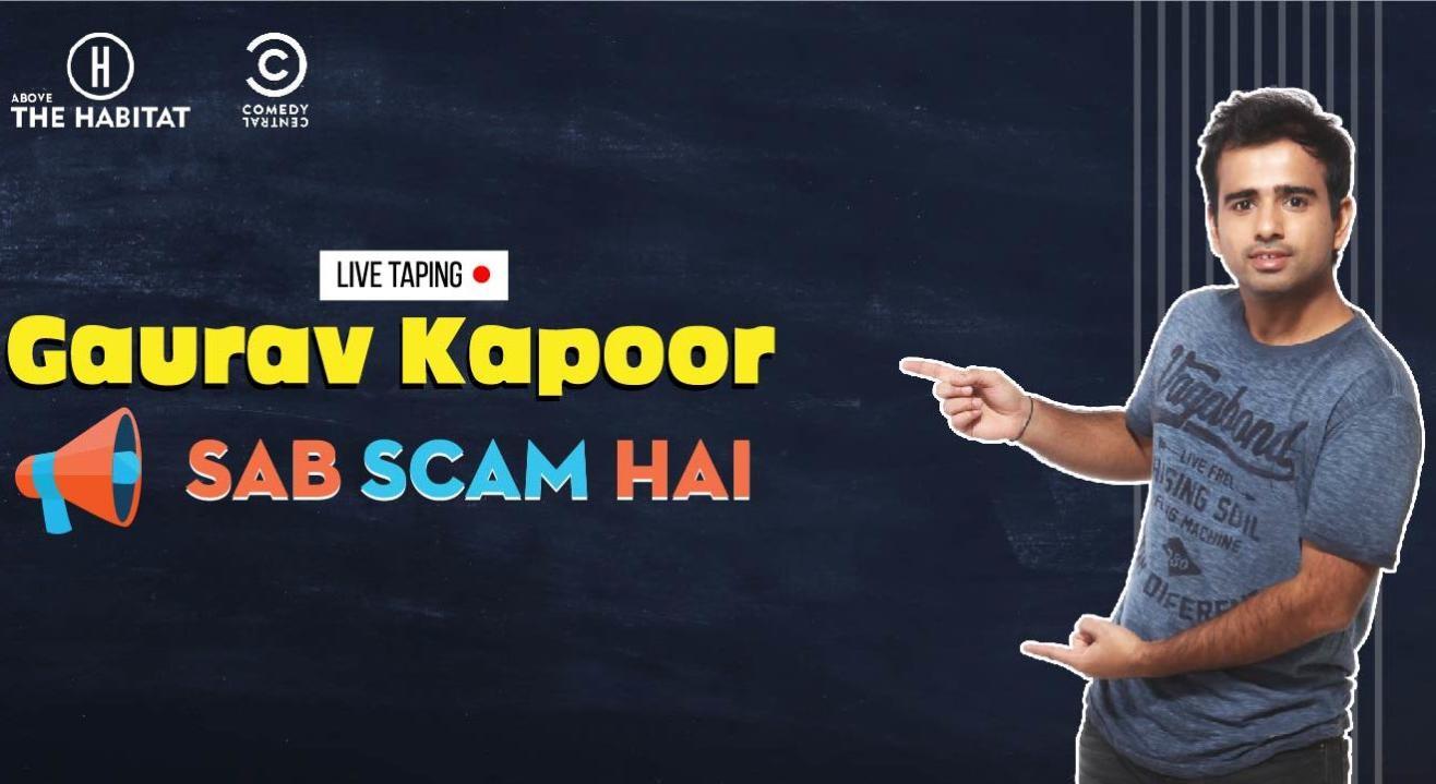 Sab Scam Hai - Gaurav Kapoor