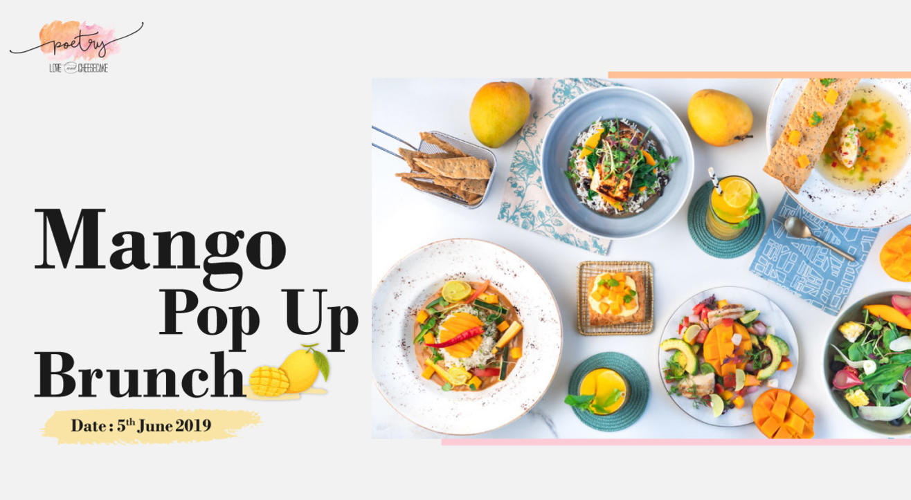 Mango Pop-Up Brunch, Juhu