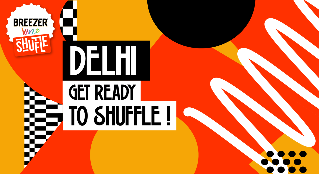 Breezer Vivid Shuffle - Delhi Battle Edition!