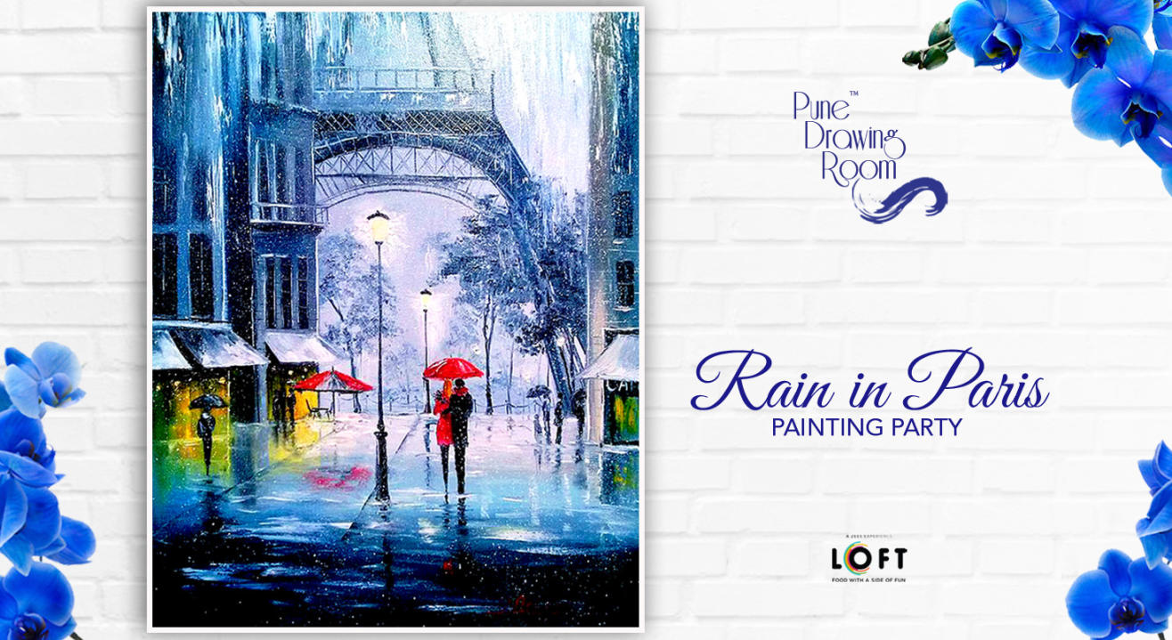 Rain in Paris Painting Party by Pune Drawing Room