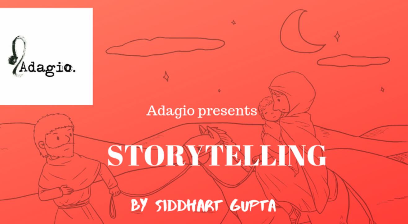 Storytelling by Siddharth Gupta