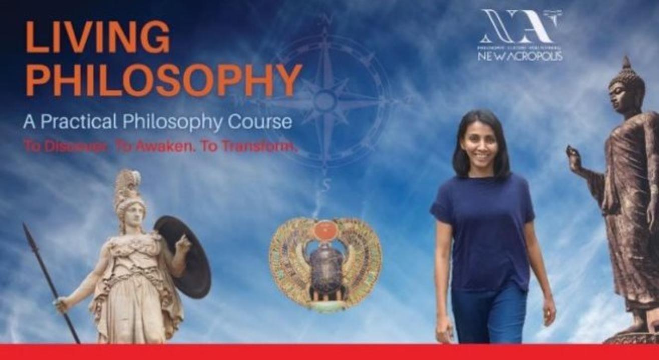 Trial Class - Living Philosophy course - Sep'19 batch   New Acropolis