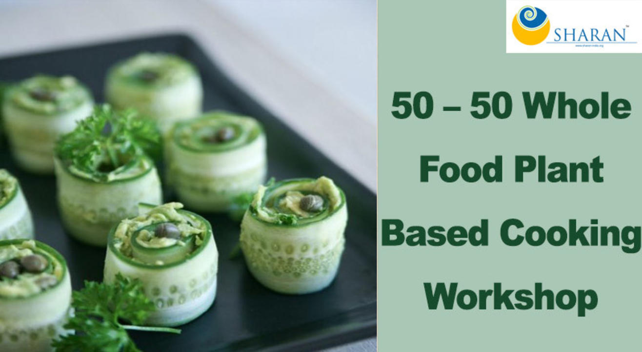 50 – 50 Whole Food Plant Based Cooking Workshop