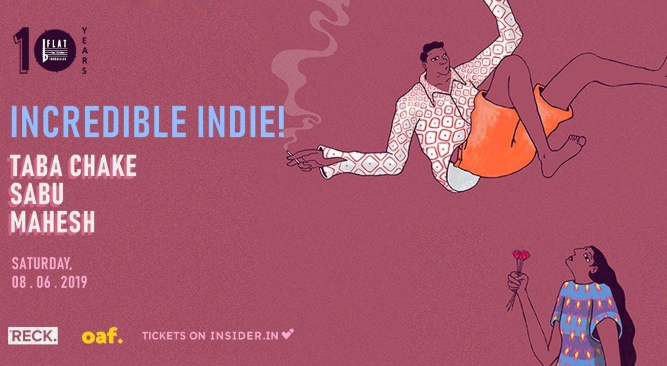 Incredible Indie! Ft. Taba Chake, Sabu & Mahesh